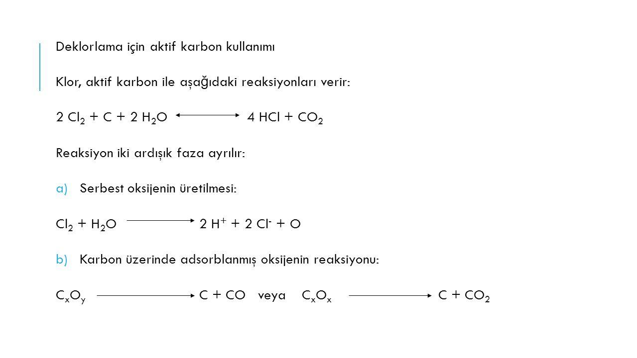 Deklorlama için aktif karbon kullanımı