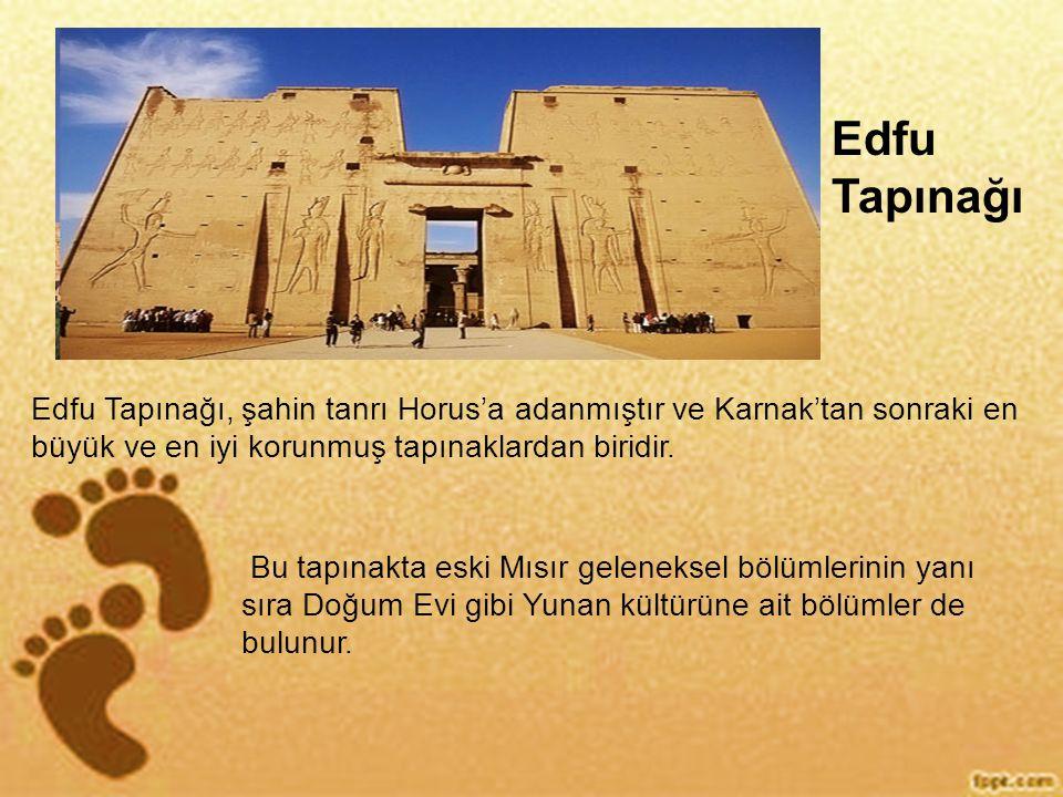 Edfu Tapınağı Edfu Tapınağı, şahin tanrı Horus'a adanmıştır ve Karnak'tan sonraki en büyük ve en iyi korunmuş tapınaklardan biridir.