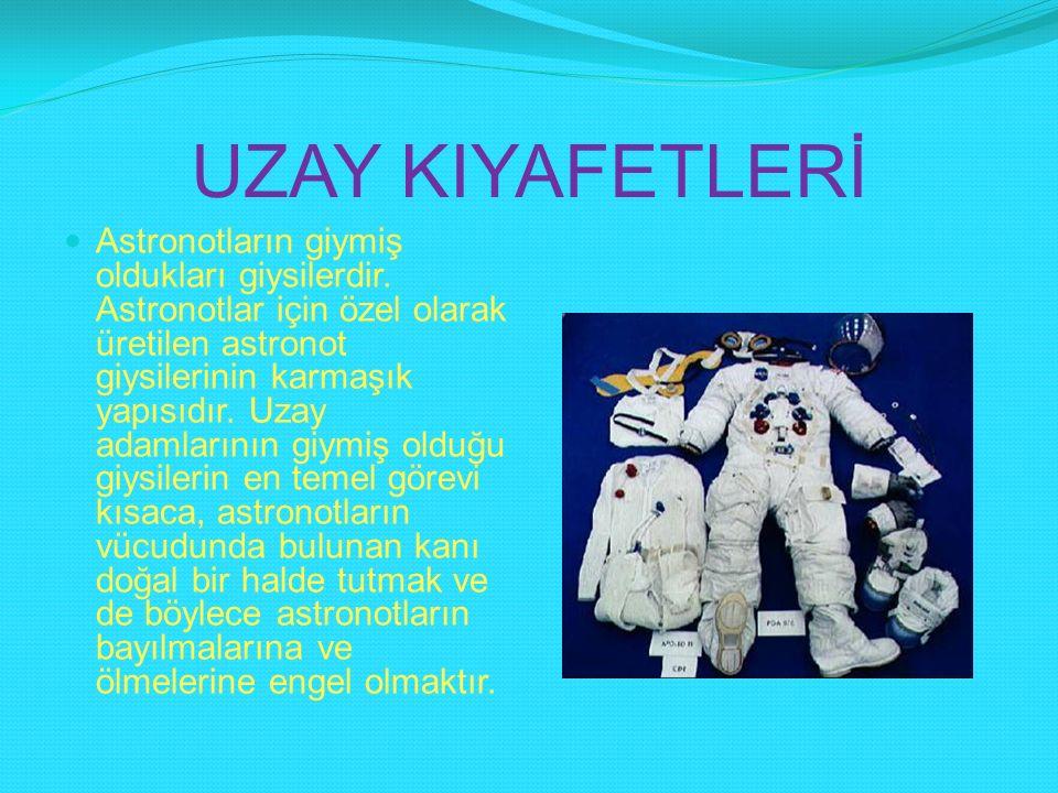 UZAY KIYAFETLERİ