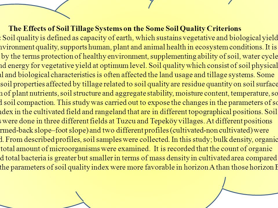 The Effects of Soil Tillage Systems on the Some Soil Quality Criterions