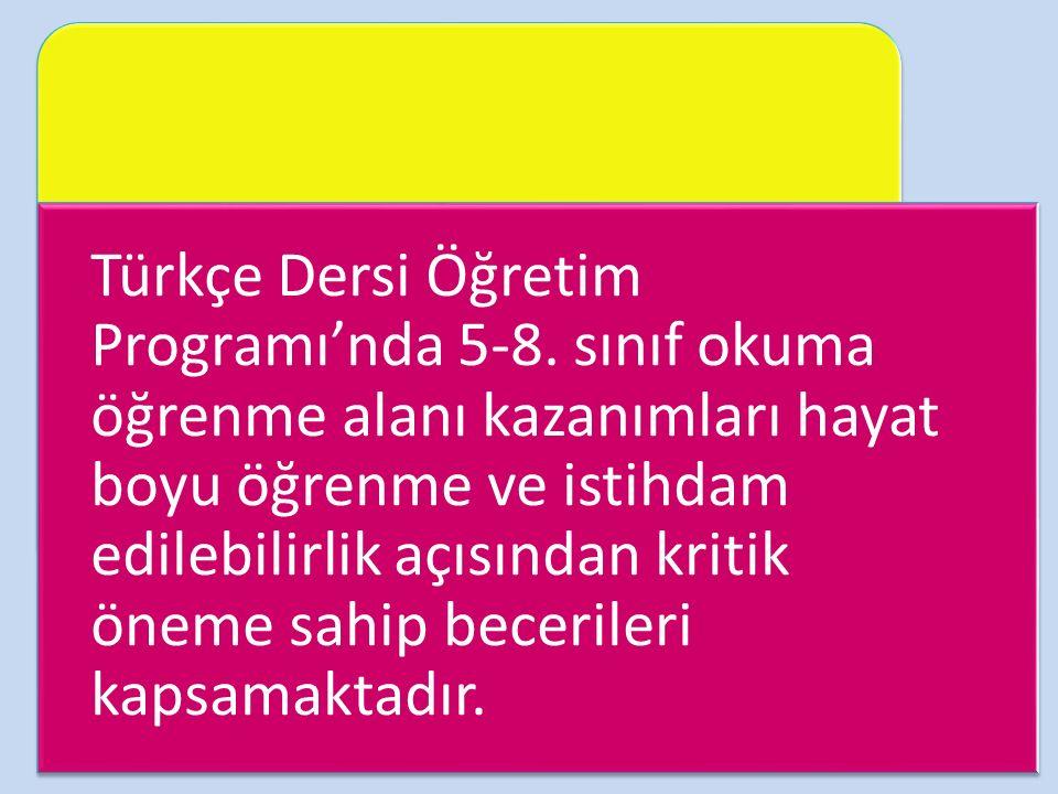 Türkçe Dersi Öğretim Programı'nda 5-8