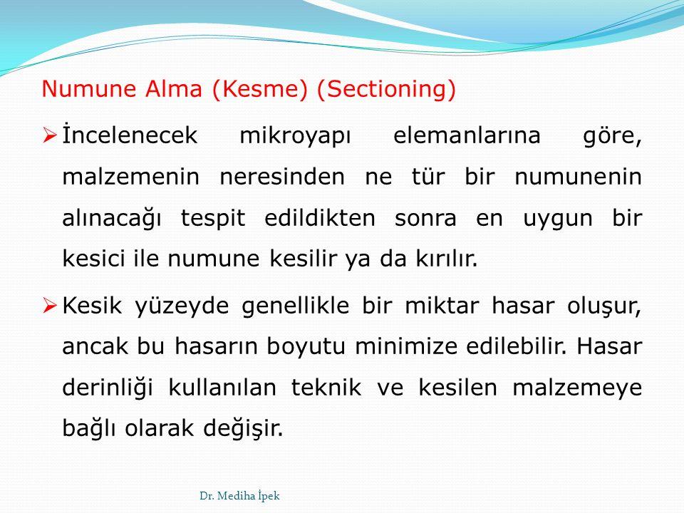Numune Alma (Kesme) (Sectioning)