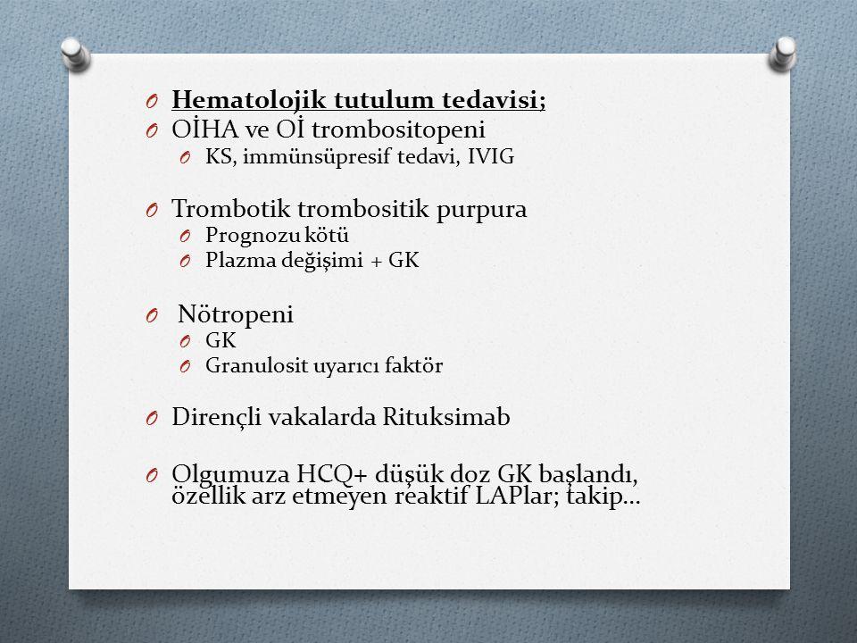 Hematolojik tutulum tedavisi; OİHA ve Oİ trombositopeni
