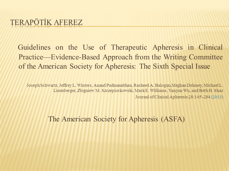 The American Society for Apheresis (ASFA)