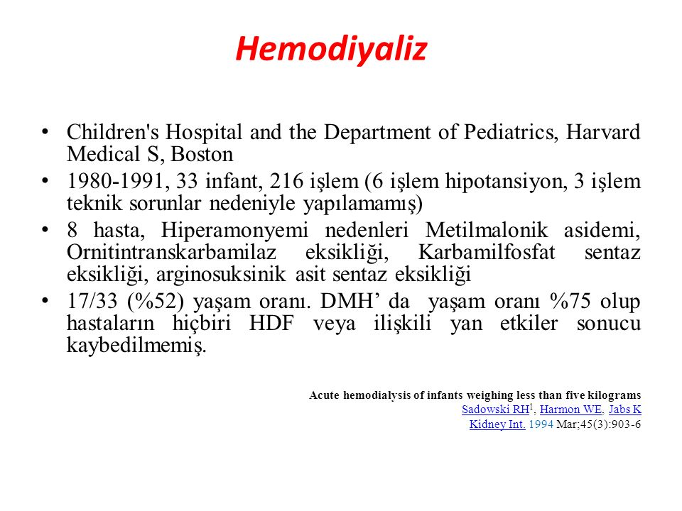 Hemodiyaliz Children s Hospital and the Department of Pediatrics, Harvard Medical S, Boston.