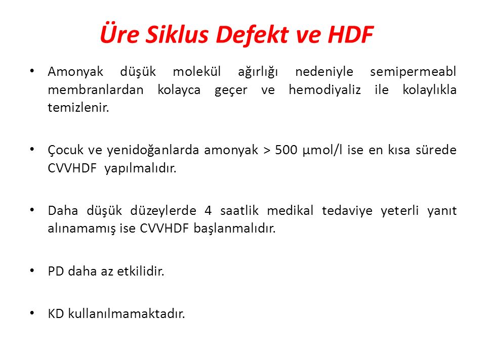 Üre Siklus Defekt ve HDF