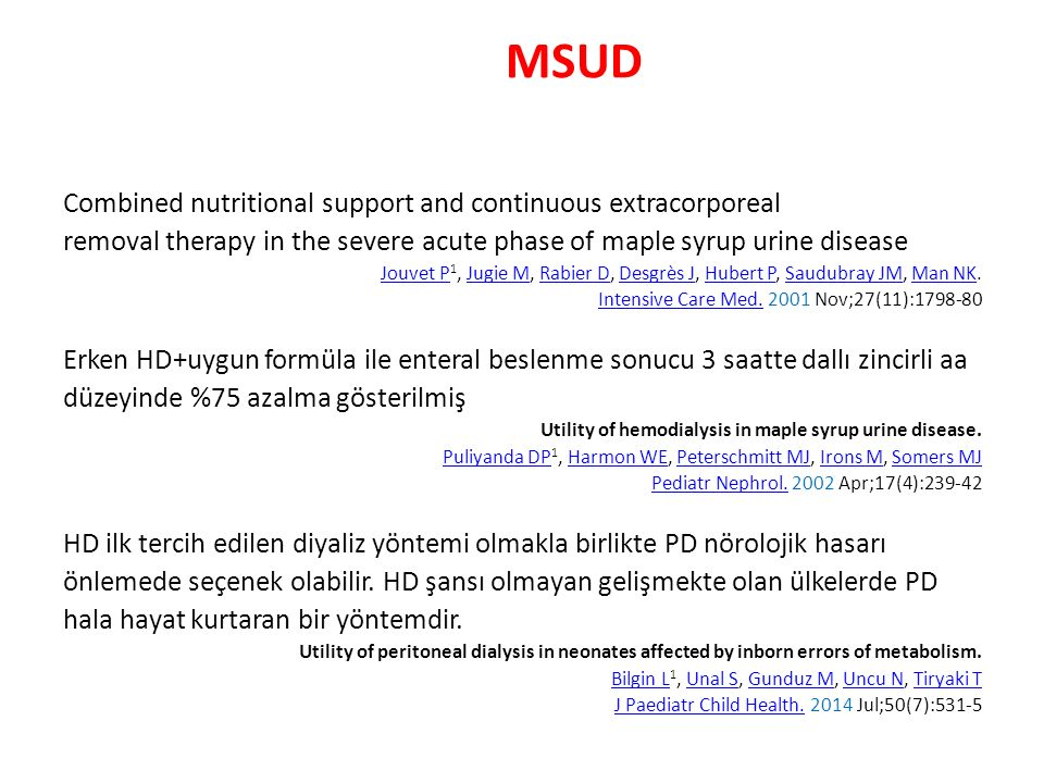 MSUD Combined nutritional support and continuous extracorporeal