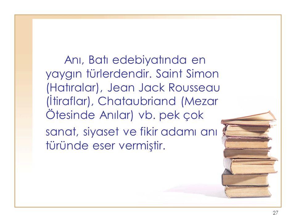 Anı, Batı edebiyatında en yaygın türlerdendir