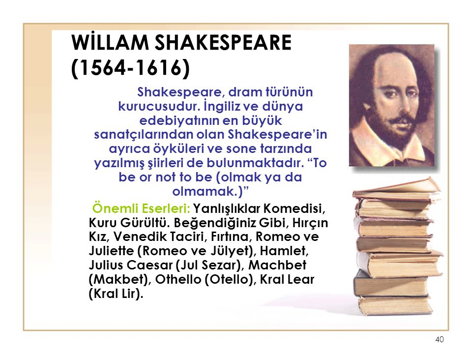 WİLLAM SHAKESPEARE (1564-1616)