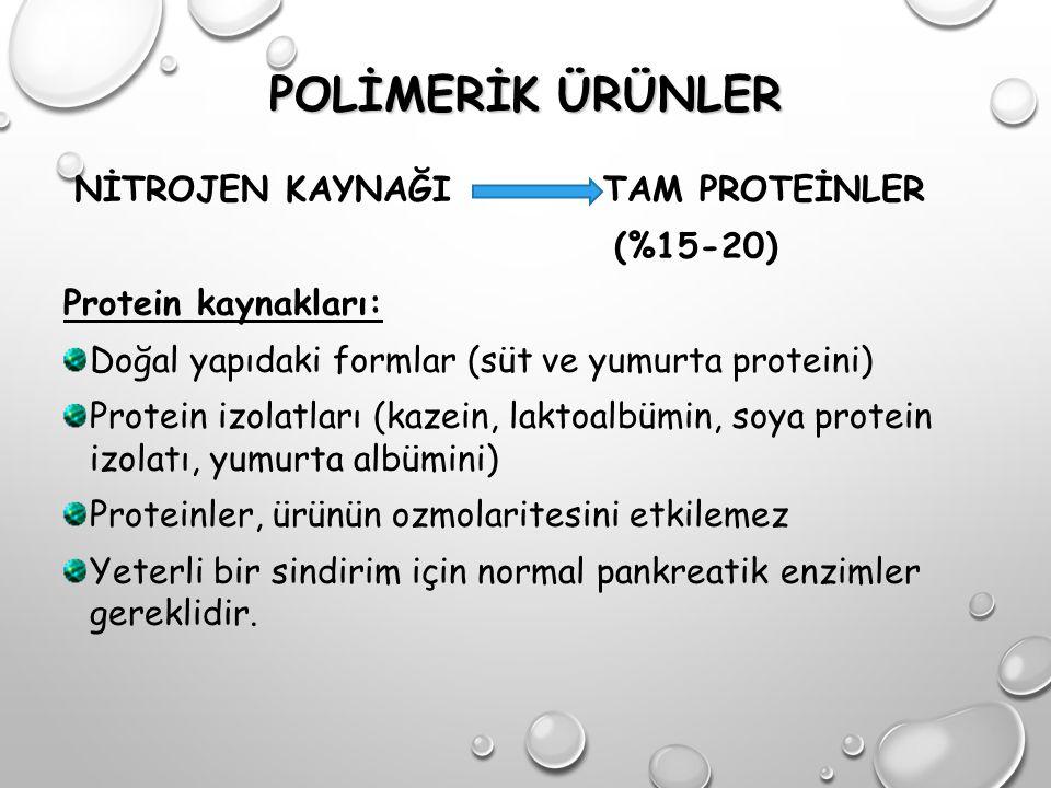 POLİMERİK ÜRÜNLER (%15-20) Protein kaynakları: