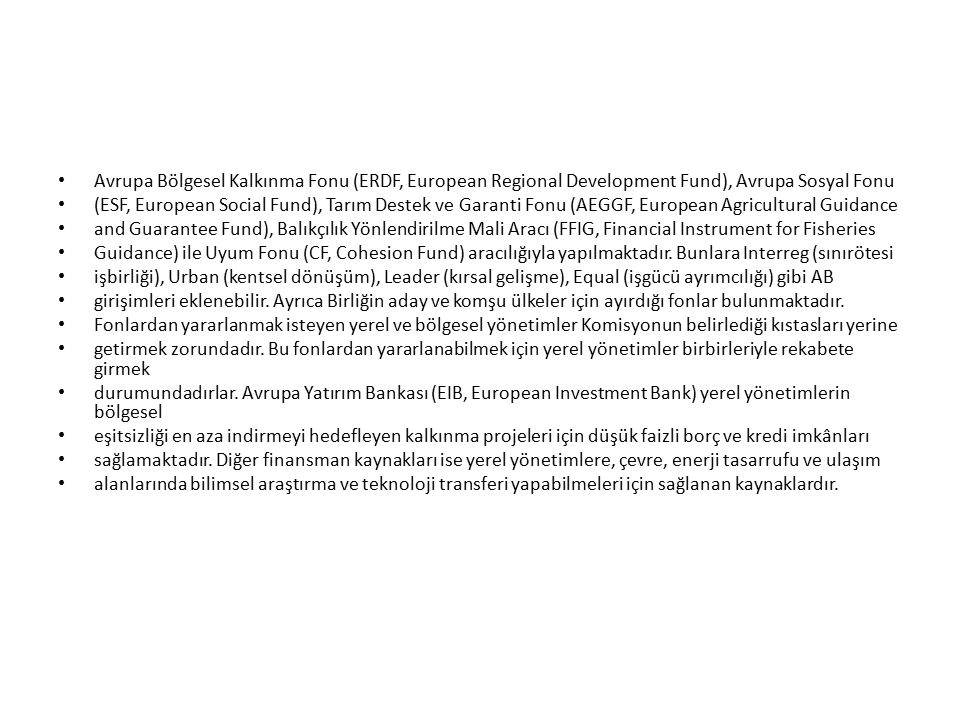 Avrupa Bölgesel Kalkınma Fonu (ERDF, European Regional Development Fund), Avrupa Sosyal Fonu