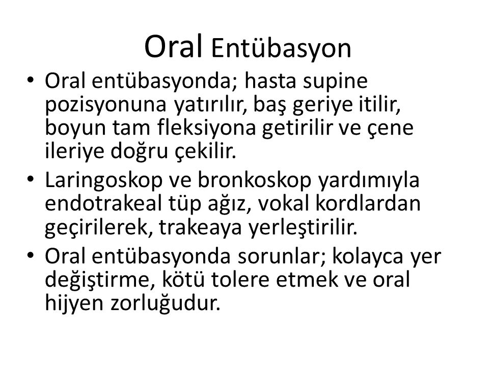 Oral Entübasyon