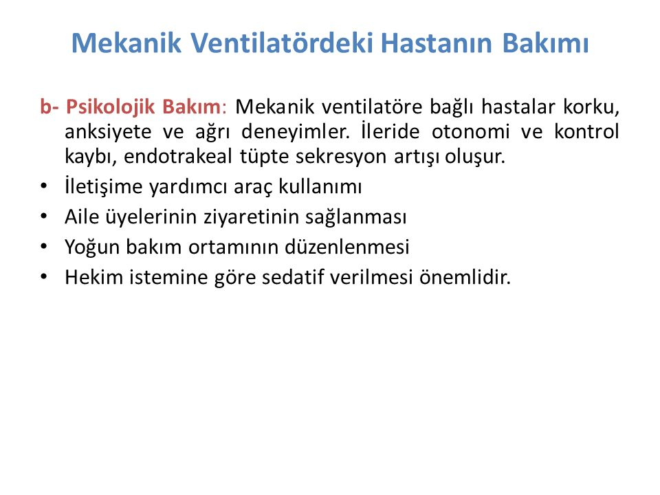 Mekanik Ventilatördeki Hastanın Bakımı