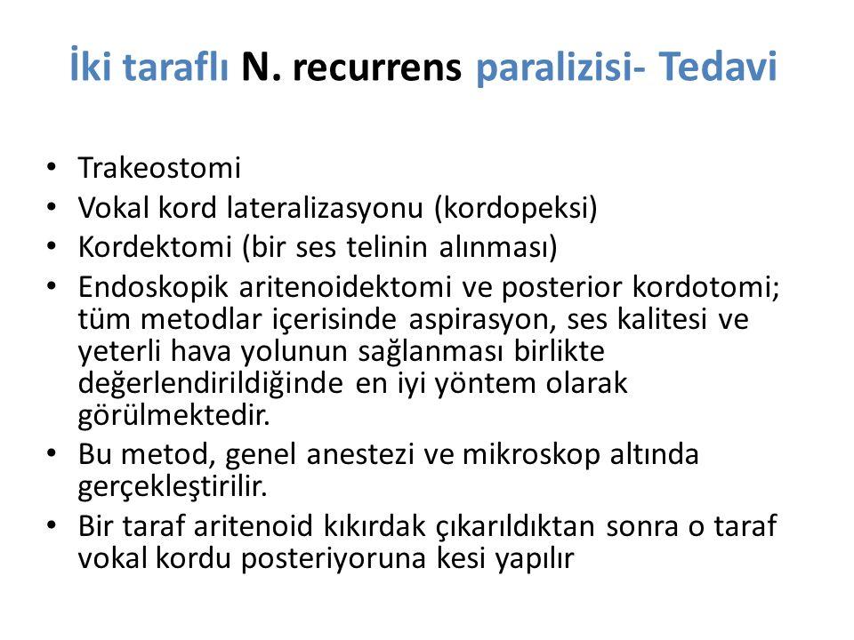İki taraflı N. recurrens paralizisi- Tedavi