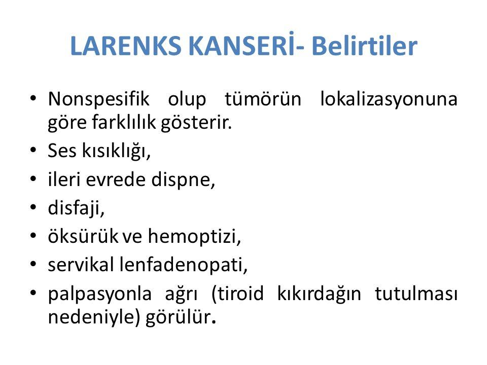 LARENKS KANSERİ- Belirtiler