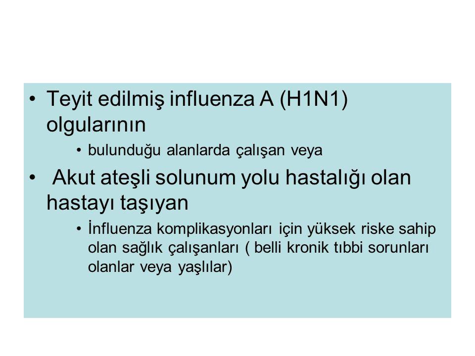 Teyit edilmiş influenza A (H1N1) olgularının