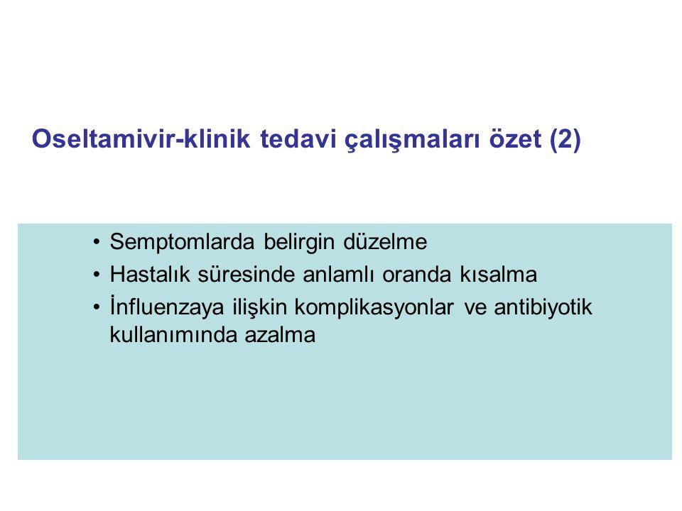 Oseltamivir-klinik tedavi çalışmaları özet (2)