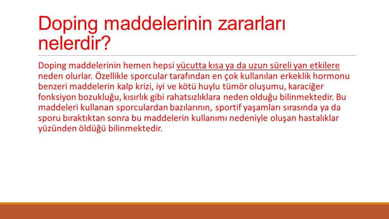 Doping maddelerinin zararları nelerdir