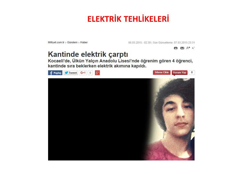 ELEKTRİK TEHLİKELERİ