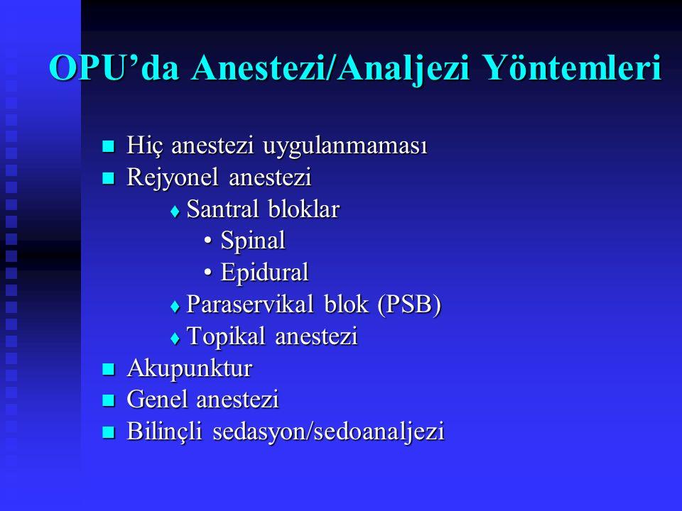 OPU'da Anestezi/Analjezi Yöntemleri