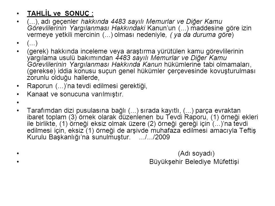 TAHLİL ve SONUÇ :