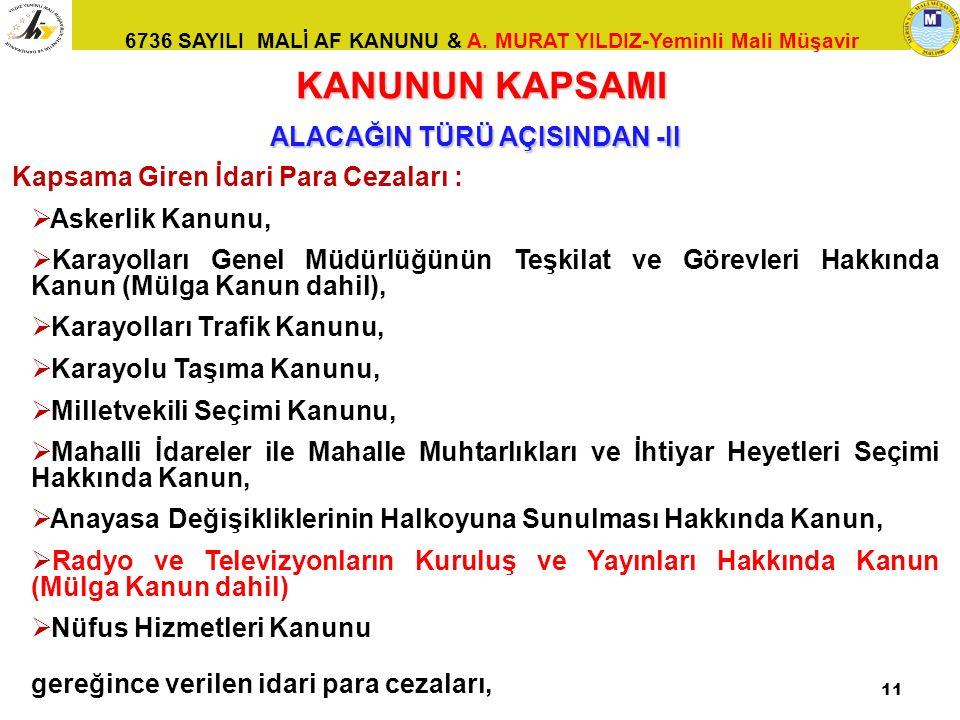 ALACAĞIN TÜRÜ AÇISINDAN -II