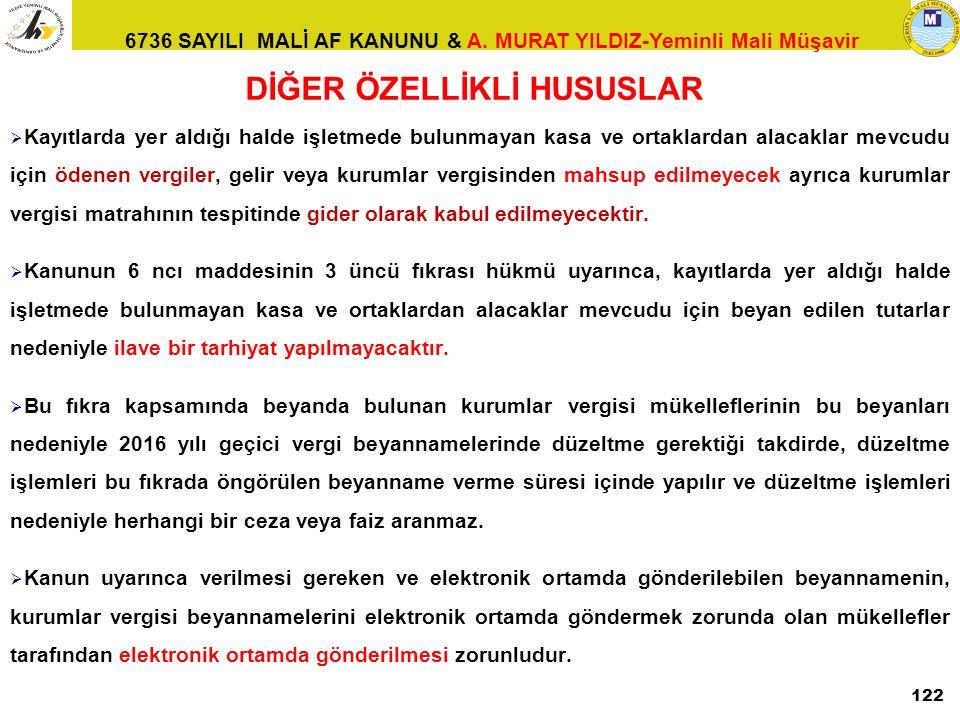 DİĞER ÖZELLİKLİ HUSUSLAR