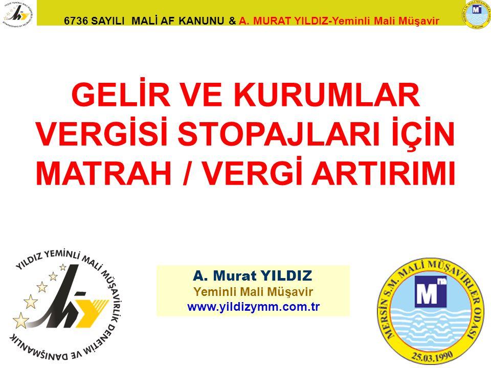 GELİR VE KURUMLAR VERGİSİ STOPAJLARI İÇİN MATRAH / VERGİ ARTIRIMI