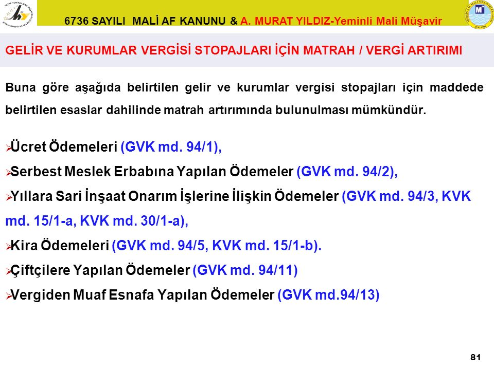 Ücret Ödemeleri (GVK md. 94/1),