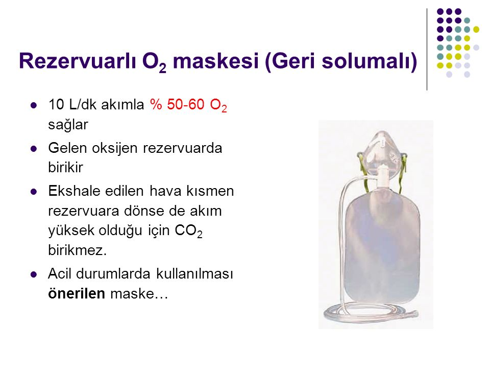 Rezervuarlı O2 maskesi (Geri solumalı)