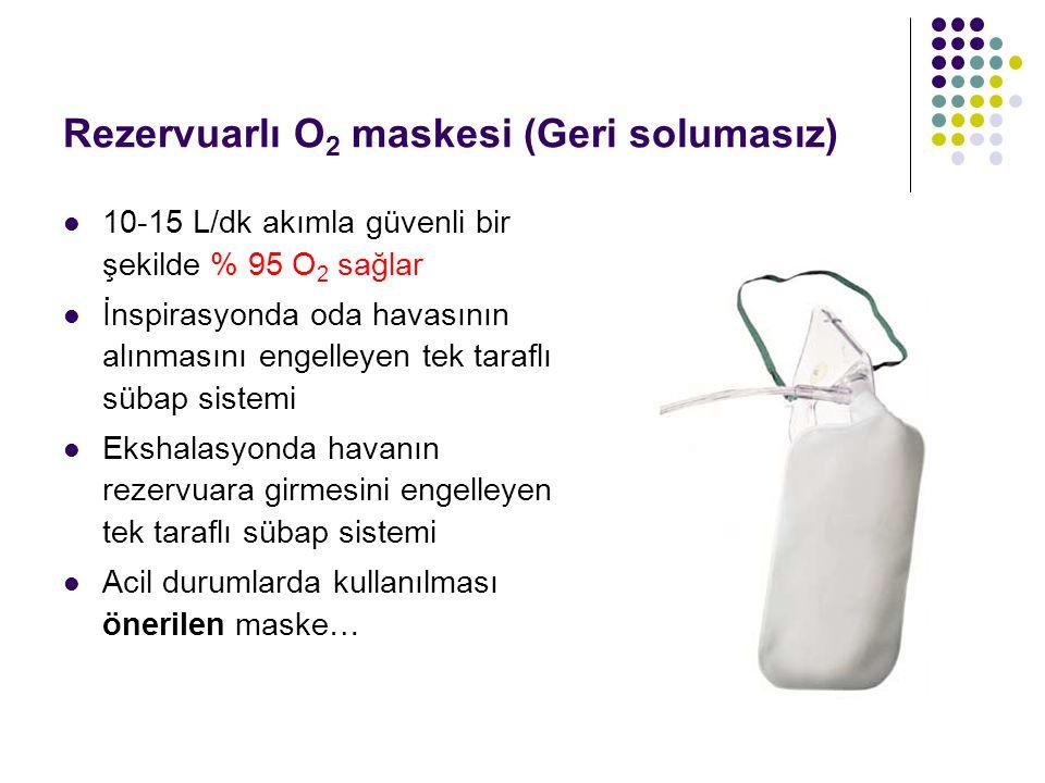 Rezervuarlı O2 maskesi (Geri solumasız)