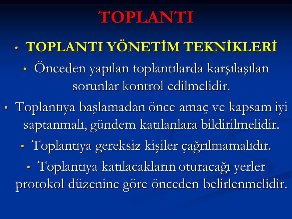 TOPLANTI YÖNETİM TEKNİKLERİ