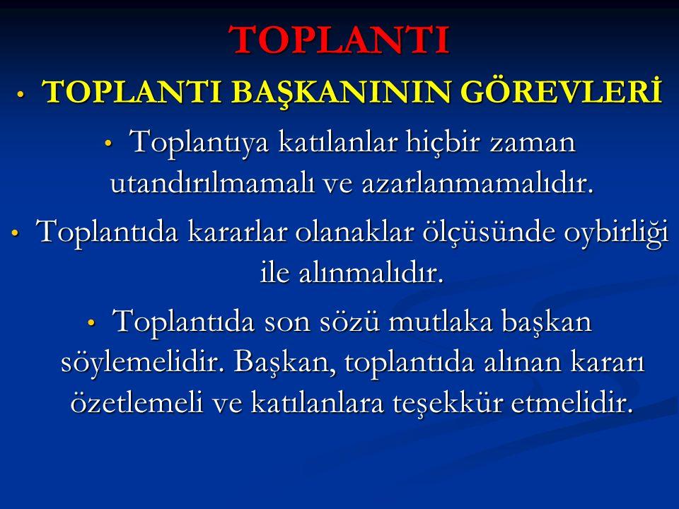 TOPLANTI BAŞKANININ GÖREVLERİ
