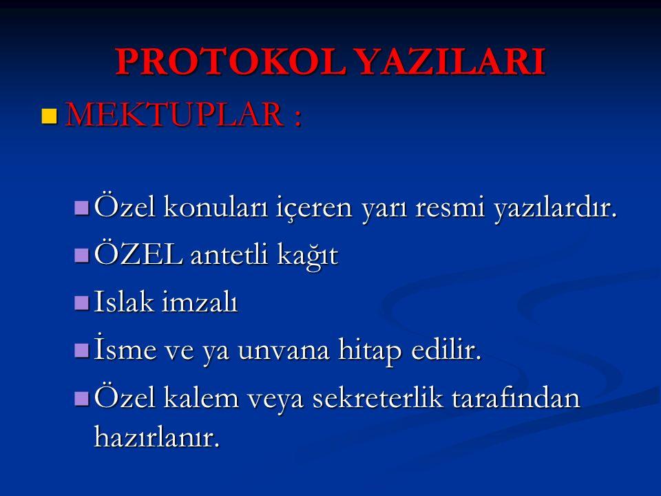 PROTOKOL YAZILARI MEKTUPLAR :