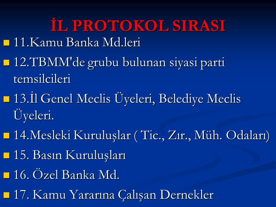 İL PROTOKOL SIRASI 11.Kamu Banka Md.leri