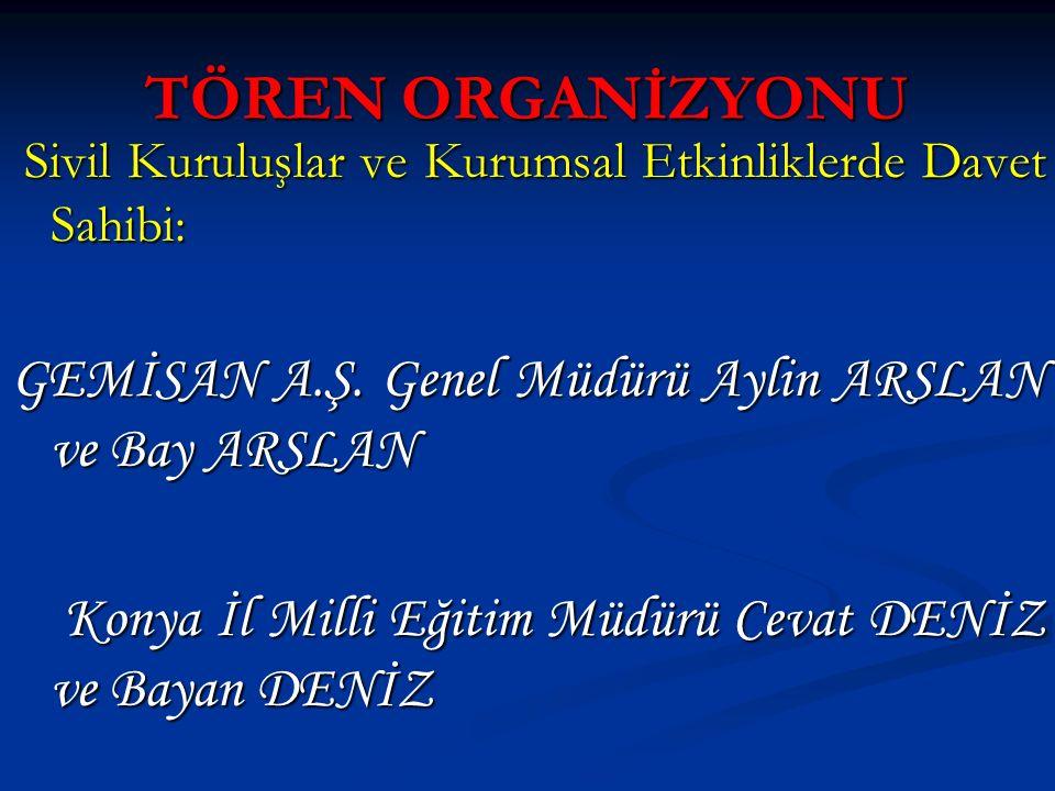 TÖREN ORGANİZYONU GEMİSAN A.Ş. Genel Müdürü Aylin ARSLAN ve Bay ARSLAN