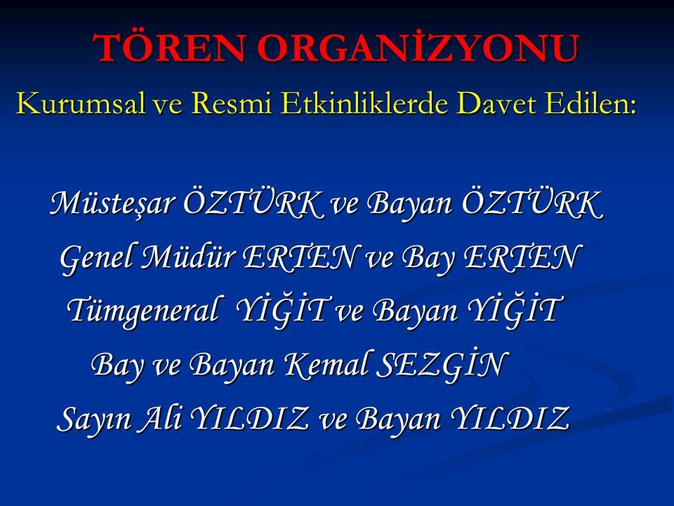 TÖREN ORGANİZYONU Müsteşar ÖZTÜRK ve Bayan ÖZTÜRK