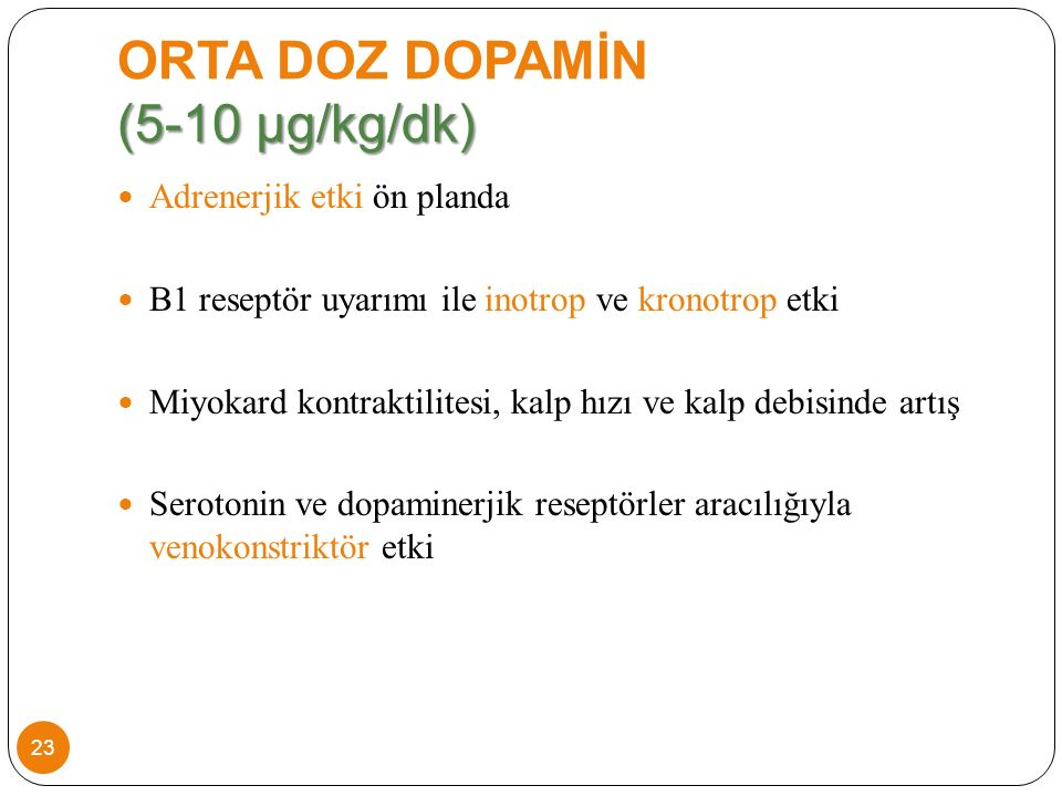 ORTA DOZ DOPAMİN (5-10 µg/kg/dk)