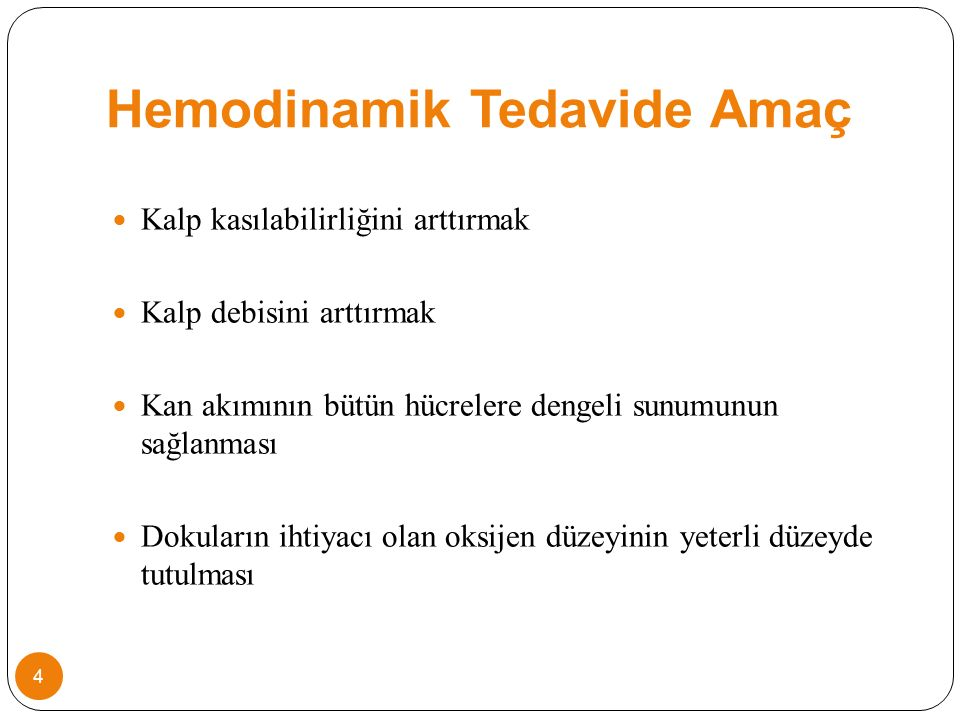Hemodinamik Tedavide Amaç