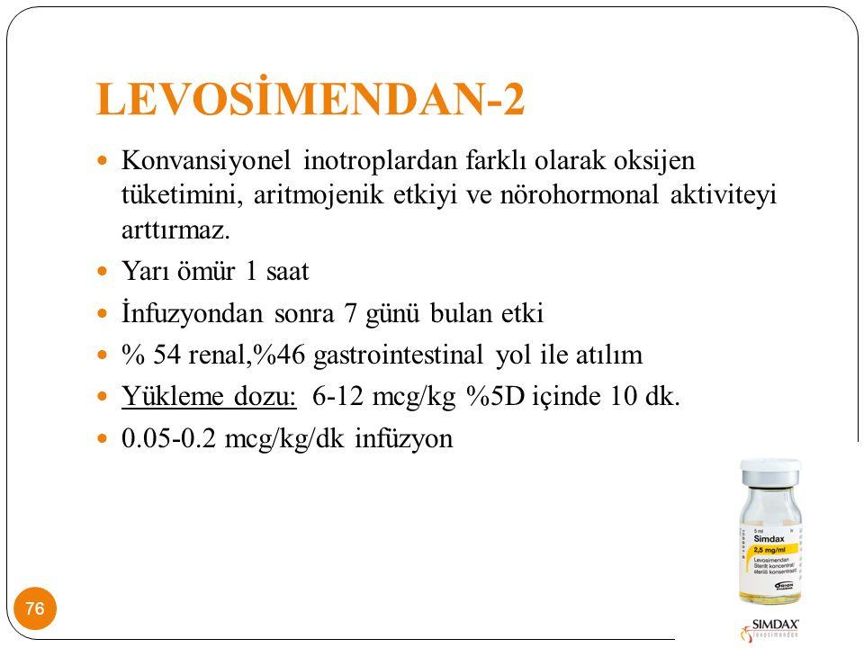 LEVOSİMENDAN-2 Konvansiyonel inotroplardan farklı olarak oksijen tüketimini, aritmojenik etkiyi ve nörohormonal aktiviteyi arttırmaz.