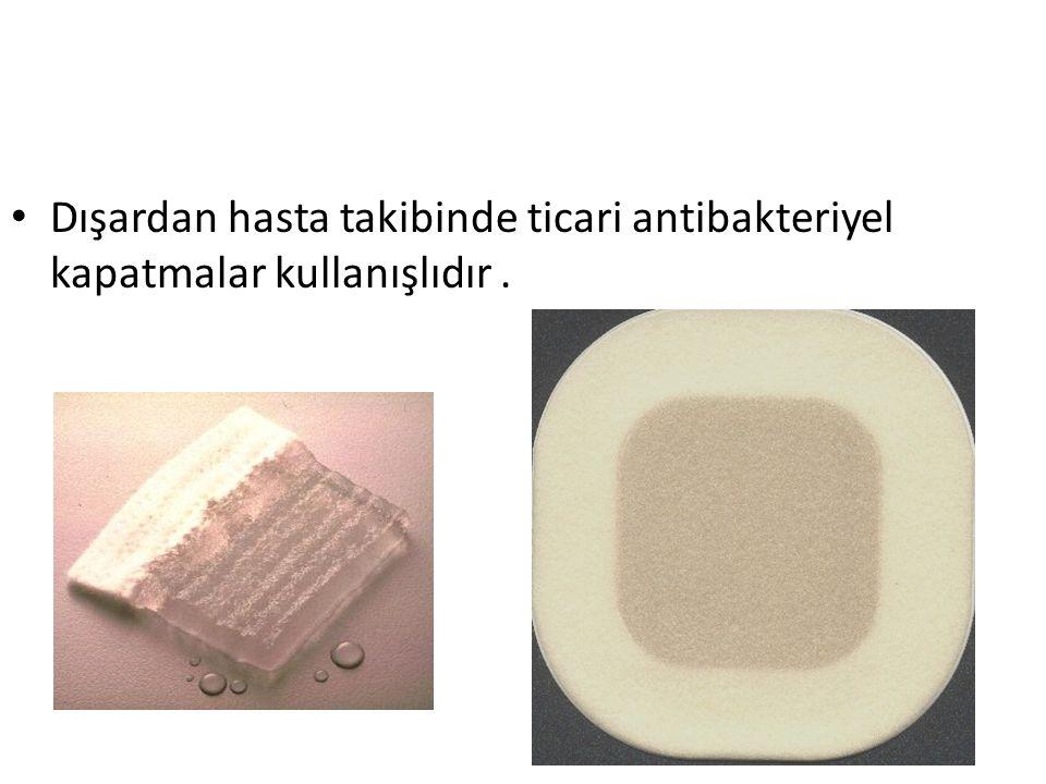 Dışardan hasta takibinde ticari antibakteriyel kapatmalar kullanışlıdır .