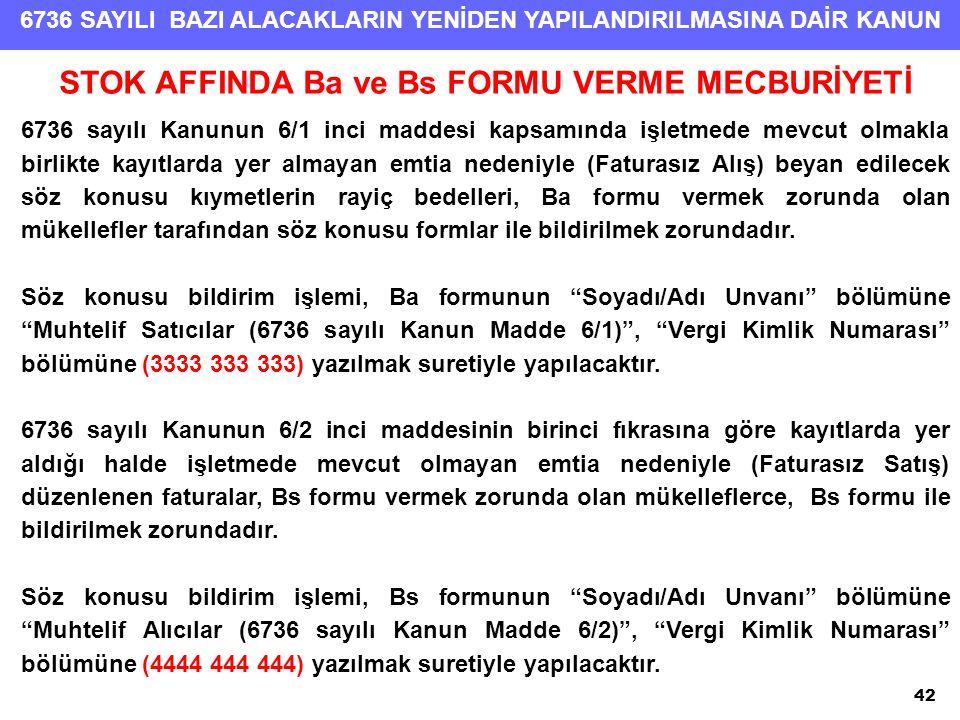 STOK AFFINDA Ba ve Bs FORMU VERME MECBURİYETİ