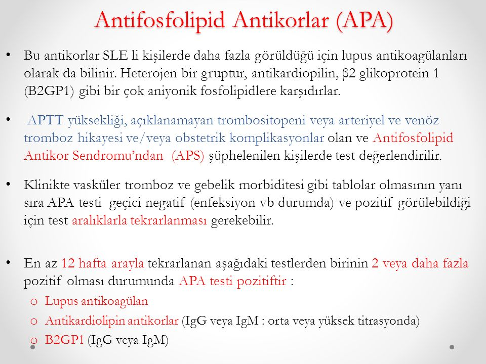 Antifosfolipid Antikorlar (APA)