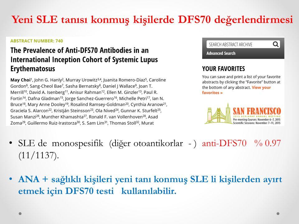 Yeni SLE tanısı konmuş kişilerde DFS70 değerlendirmesi