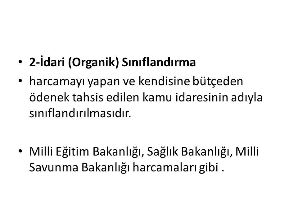 2-İdari (Organik) Sınıflandırma