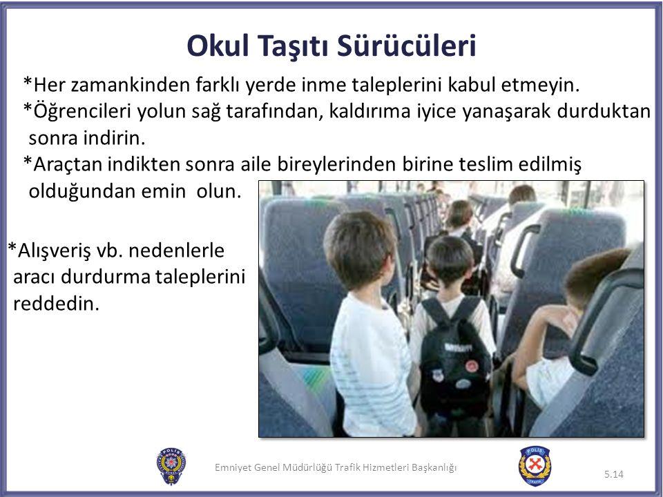 Okul Taşıtı Sürücüleri