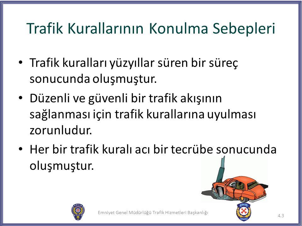 Trafik Kurallarının Konulma Sebepleri