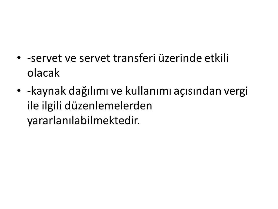 -servet ve servet transferi üzerinde etkili olacak