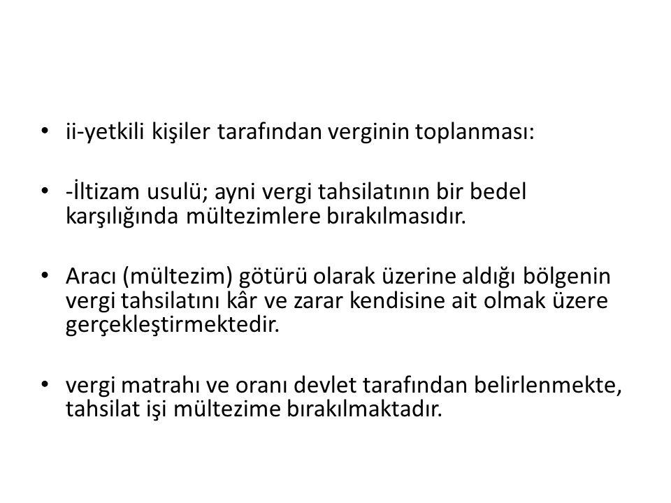 ii-yetkili kişiler tarafından verginin toplanması:
