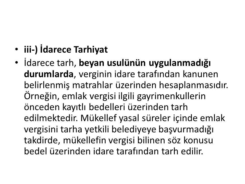 iii-) İdarece Tarhiyat